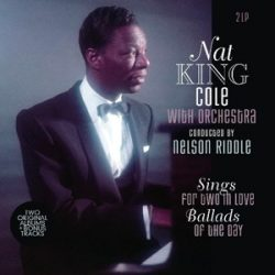 NAT KING COLE - Sings For Two In Love/Ballads of the Day /vinyl bakelit/2xLP