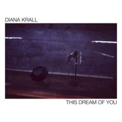 DIANA KRALL - This Dream of You / vinyl bakelit / 2xLP