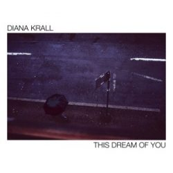 DIANA KRALL -  This Dream of You CD