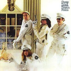 CHEAP TRICK -  Dream Police CD