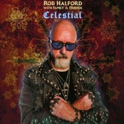 ROB HALFORD WITH FAMILY & FRIENDS - Celestial CD
