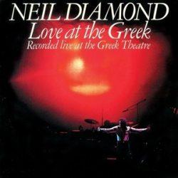 NEIL DIAMOND -  Love At the Greek CD