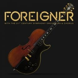 FOREIGNER With the 21st Century Orchestra & Chorus Lp+Dvd
