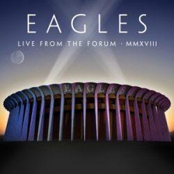 EAGLES - Live From the Forum Mmxviii / vinyl bakelit box / 4xLP