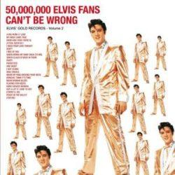 ELVIS PRESLEY - 50.000.000 Elvis Fans Can't Be Wrong / vinyl bakelit / LP