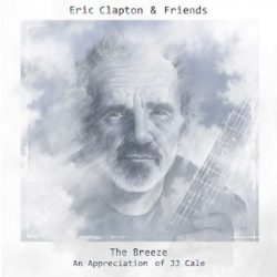 ERIC CLAPTON & FRIENDS - Breeze / vinyl bakelit / 2xLP