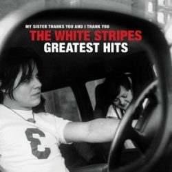 WHITE STRIPES - Greatest Hits / vinyl bakelit /  2xLP