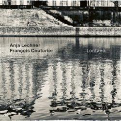 ANJA LECHNER/FRANCOIS COUTURIER - Lontano / vinyl bakelit / LP