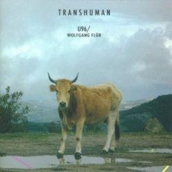 U96 / WOLFGANG FLUR - Transhuman / vinyl bakelit / 2xLP