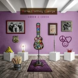 MORSE/PORTNOY/GEORGE - Cover 2 Cover Re-Mastered 2020 / vinyl bakelit / 2xLP
