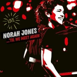 NORAH JONES - Til We Meet Again / vinyl bakelit / LP