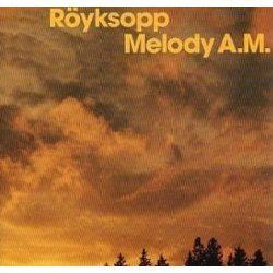 RÖYKSOPP - Melody A.M. 20TH Anniversary Edition / vinyl bakelit / 2xLP