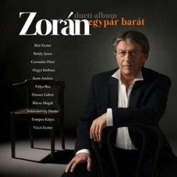 ZORÁN - Egypár Barát / vinyl bakelit / LP