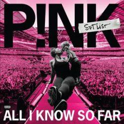 PINK - All I Know So Far: Setlist / vinyl bakelit / 2xLP
