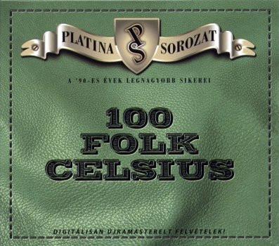 100 FOLK CELSIUS - Platina Sorozat Válogatás CD