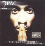 2 PAC - R U Still Down / 2cd / CD