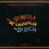 AL DI MEOLA, JOHN MCLAUGHLIN, PACO DE LUCIA - Friday Night In San Francisco CD