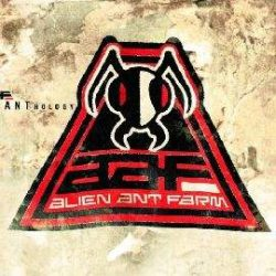 ALIEN ANT FARM - Anthology CD