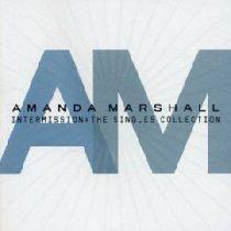 AMANDA MARSHALL - Intermission Singles CD