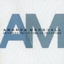 AMANDA MARSHALL - Intermission Singles CD