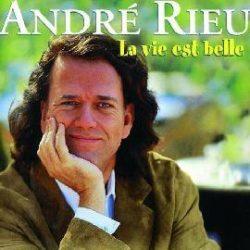 ANDRE RIEU - La Vie Est Belle CD