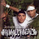 ANIMAL CANNIBALS - Mindent Lehet Nincs Határ CD