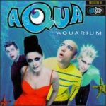 AQUA - Aquarium CD