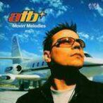 ATB - Movin Melodies CD