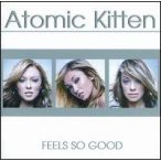 ATOMIC KITTEN - Feels So Good CD
