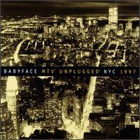 BABYFACE - MTV Unplugged NYC 1997 CD