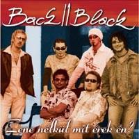 BACK II BLACK - Zene Nélkül Mit Érek Én? CD