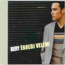 BERY - Ébredj Velem CD