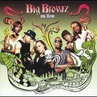 BIG BROVAZ - Nu Flow CD