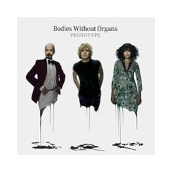 BODIES WITHOUT ORGANS - Prototype CD