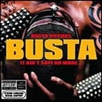 BUSTA RHYMES - It Ain't Safe No More-Explicit Version CD