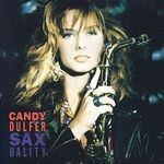 CANDY DULFER - Saxuality /12 track inc:Lilly Was Here/ CD