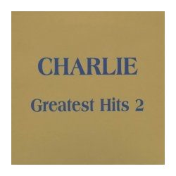 CHARLIE - Greatest Hits 2. CD