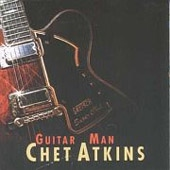 CHET ATKINS - Guitar Man CD