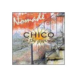CHICO & THE GYPSIES - Nomade CD