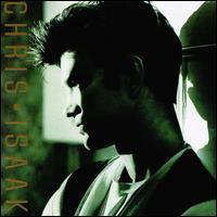 CHRIS ISAAK - Chris Isaak CD