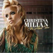 CHRISTINA MILIAN - It's About Time CD