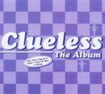 CLUELESS - The Album CD