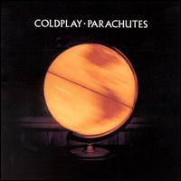COLDPLAY - Parachutes CD