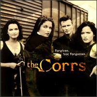 CORRS - Forgiven Not Forgiven CD