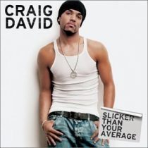 CRAIG DAVID - Slicker Than Your Average CD