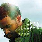 CRAIG DAVID - The Story Goes CD