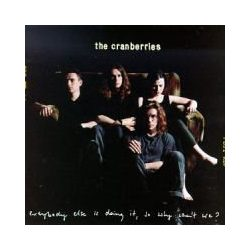 CRANBERRIES - Everybody Else Is Doing It CD