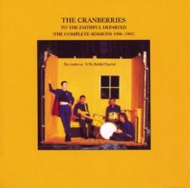 CRANBERRIES - To The Faithful Departed CD