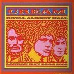 CREAM - Royal Albert Hall London CD
