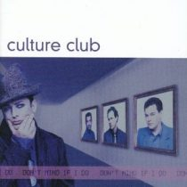 CULTURE CLUB - Don't Mind If I Do CD